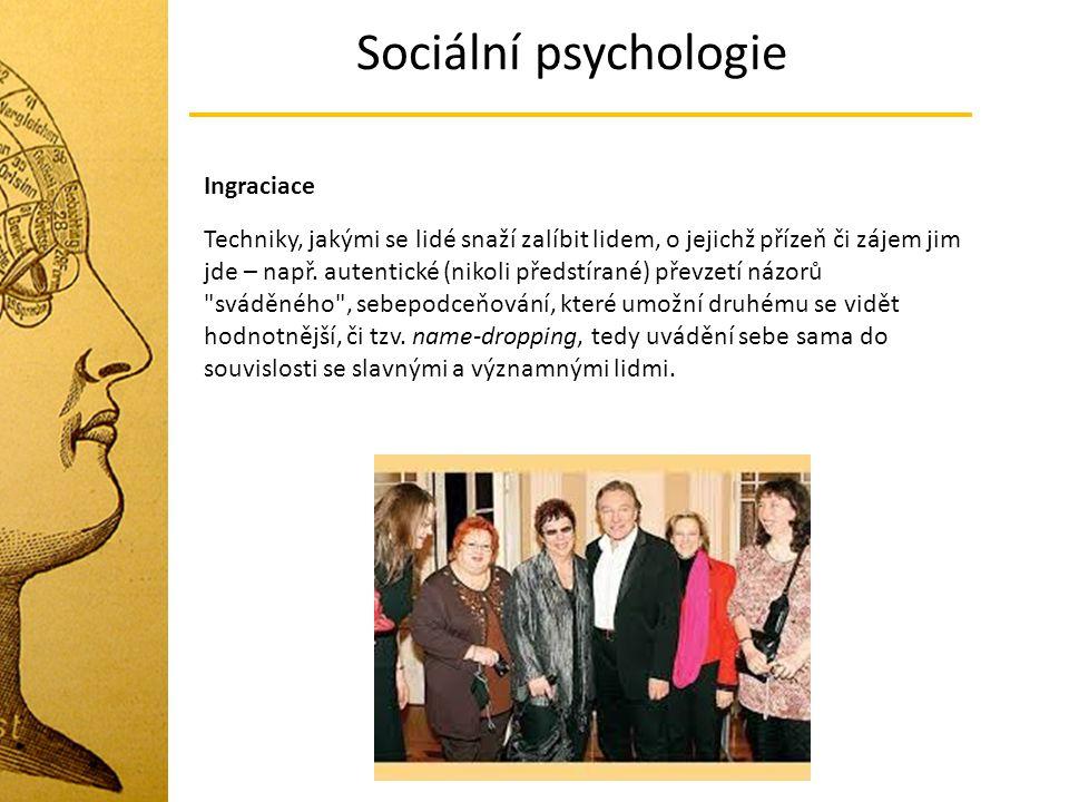 Sociální psychologie Ingraciace