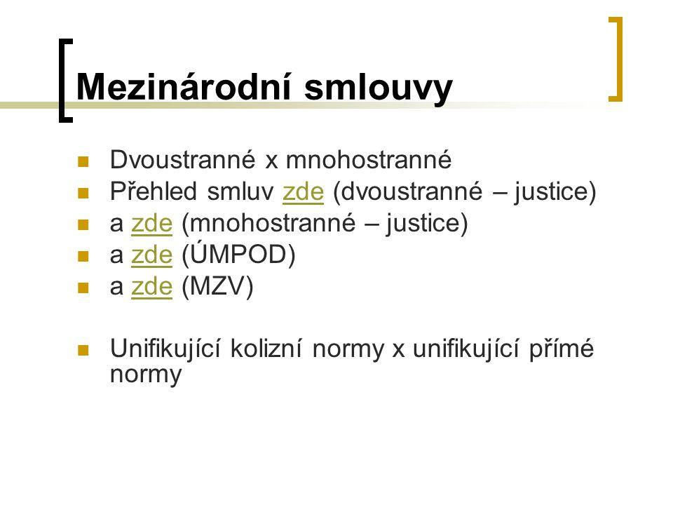 Mezinárodní smlouvy Dvoustranné x mnohostranné