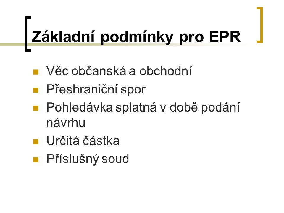 Základní podmínky pro EPR