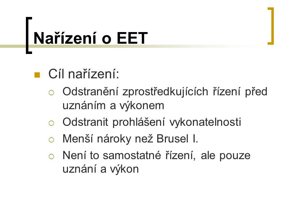 Nařízení o EET Cíl nařízení: