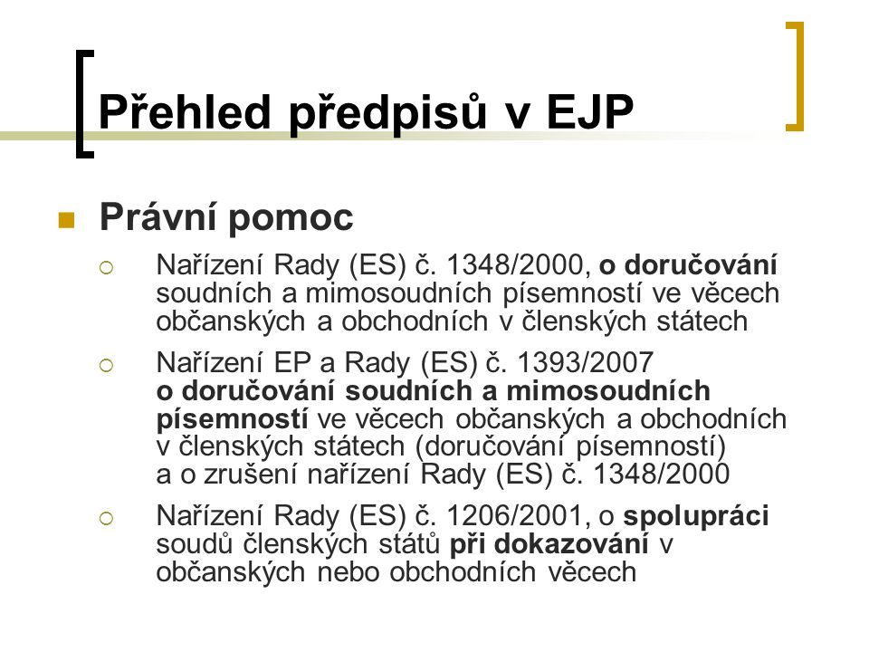 Přehled předpisů v EJP Právní pomoc