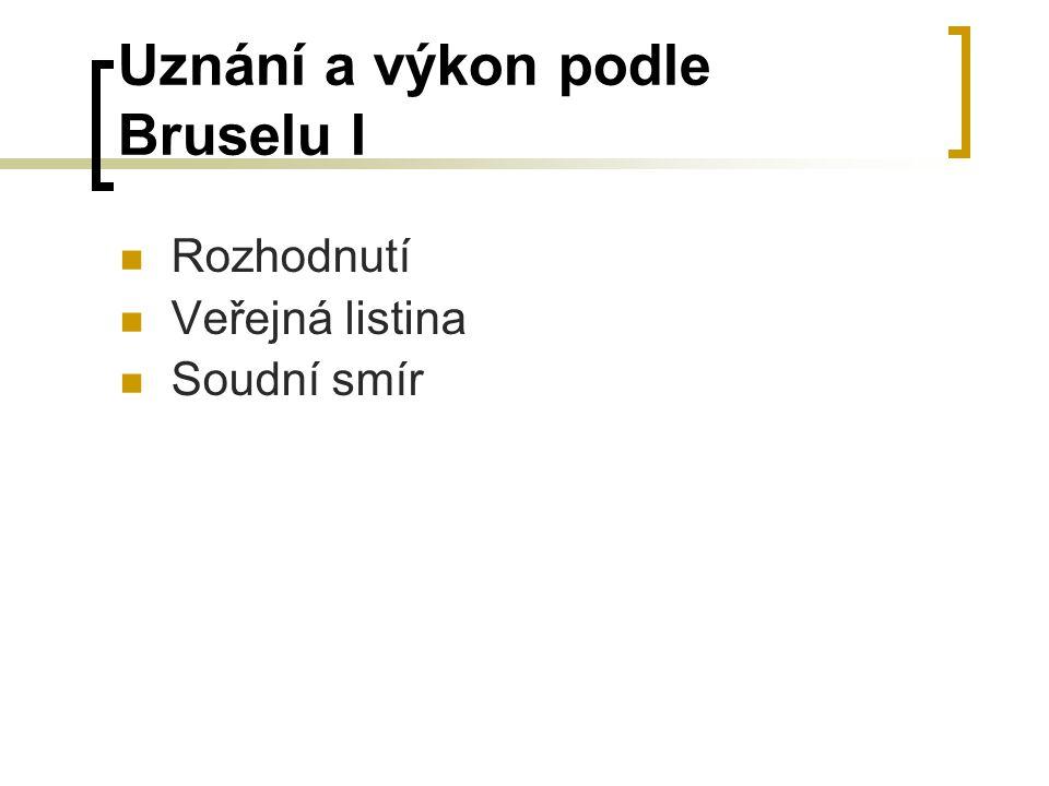 Uznání a výkon podle Bruselu I
