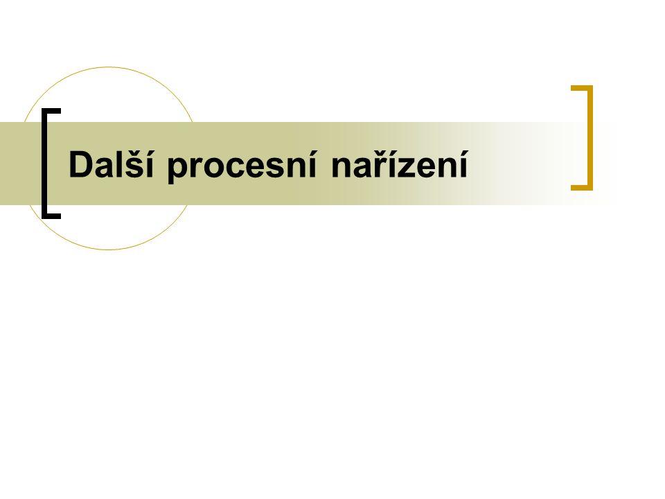 Další procesní nařízení