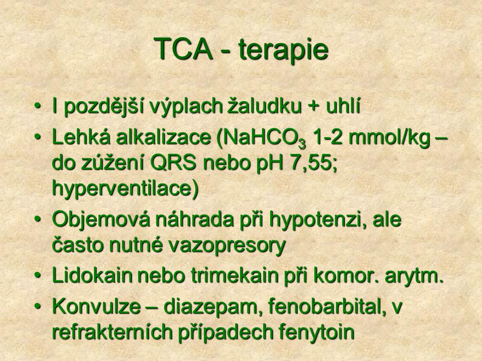 TCA - terapie I pozdější výplach žaludku + uhlí