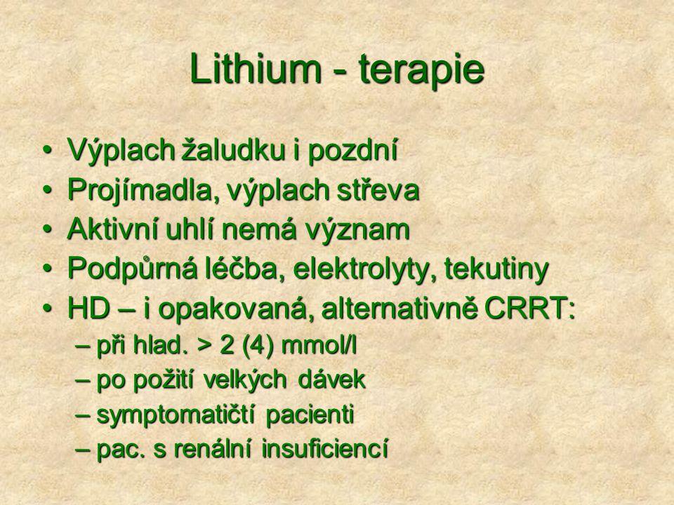 Lithium - terapie Výplach žaludku i pozdní Projímadla, výplach střeva