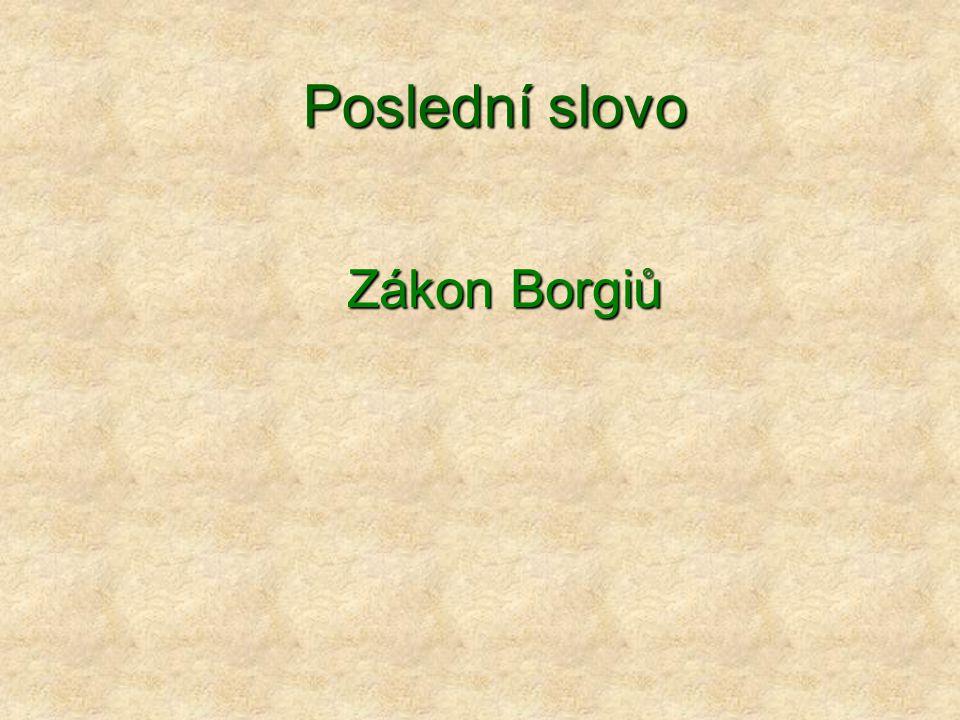 Poslední slovo Zákon Borgiů