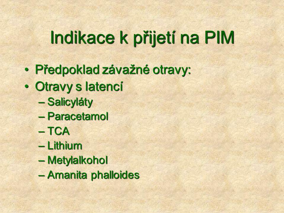 Indikace k přijetí na PIM
