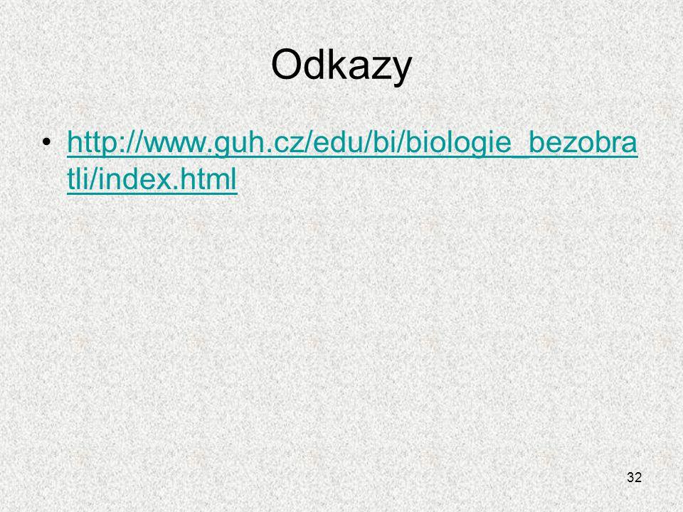 Odkazy http://www.guh.cz/edu/bi/biologie_bezobratli/index.html