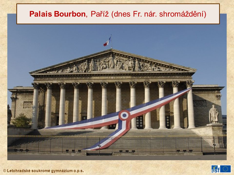 Palais Bourbon, Paříž (dnes Fr. nár. shromáždění)
