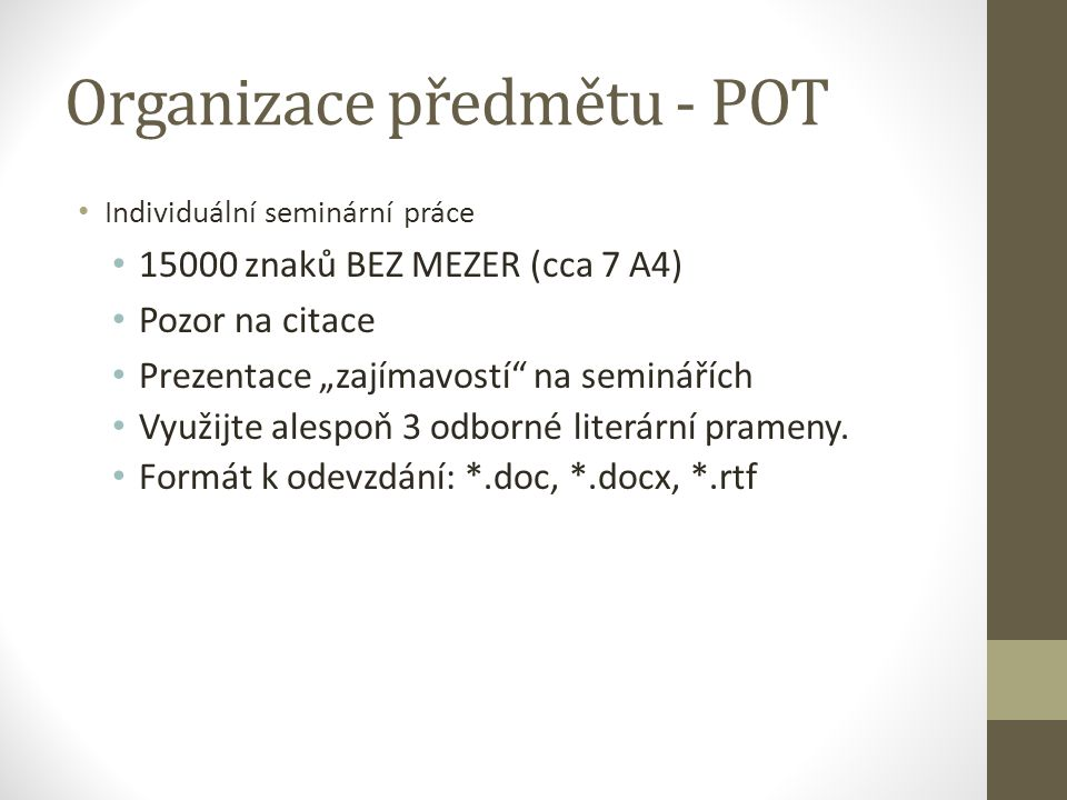 Organizace předmětu - POT