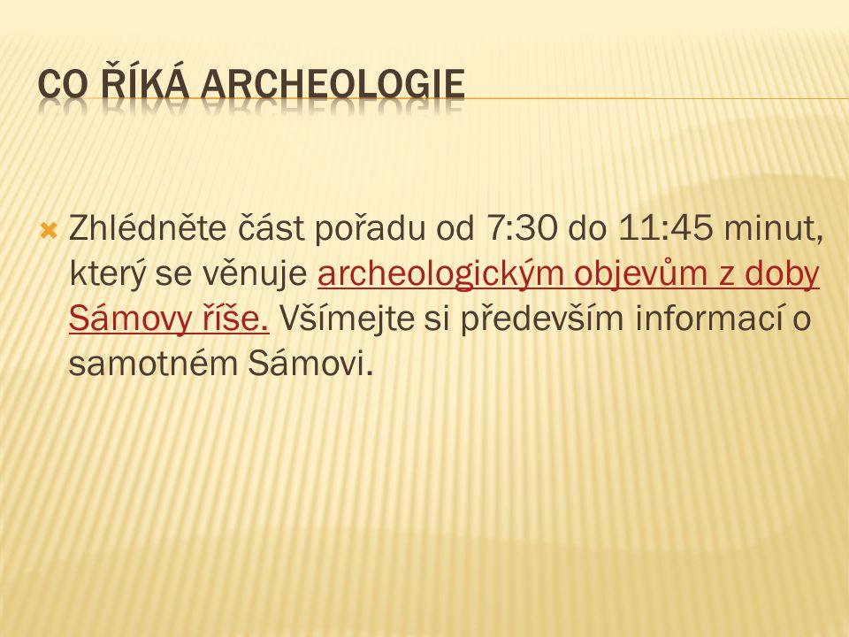 Co říká archeologie