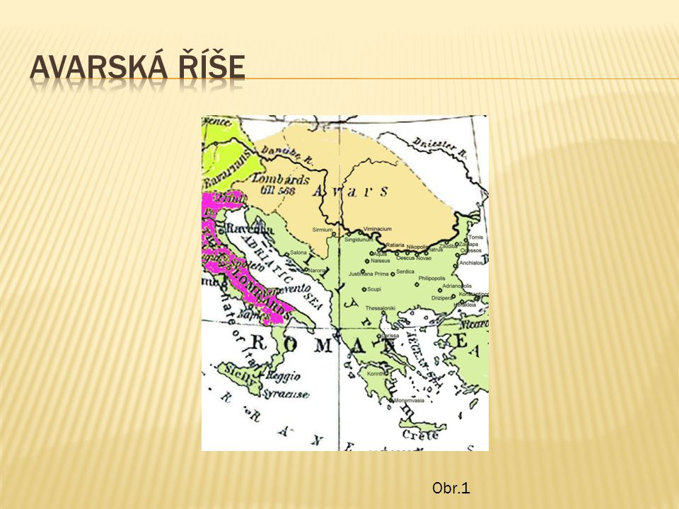 Avarská říše Obr.1