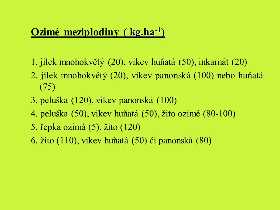 Ozimé meziplodiny ( kg.ha-1)