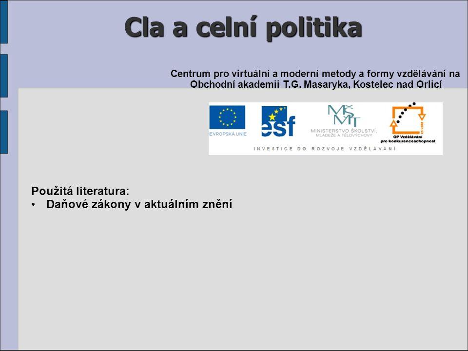 Cla a celní politika Použitá literatura:
