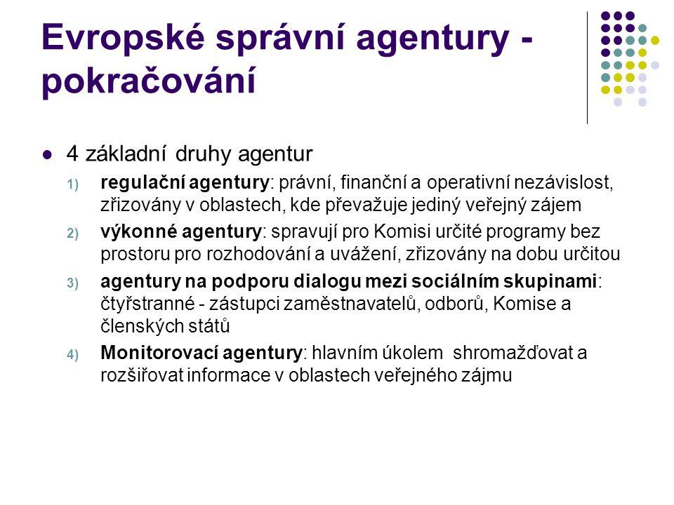 Evropské správní agentury - pokračování