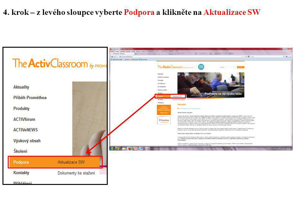 4. krok – z levého sloupce vyberte Podpora a klikněte na Aktualizace SW