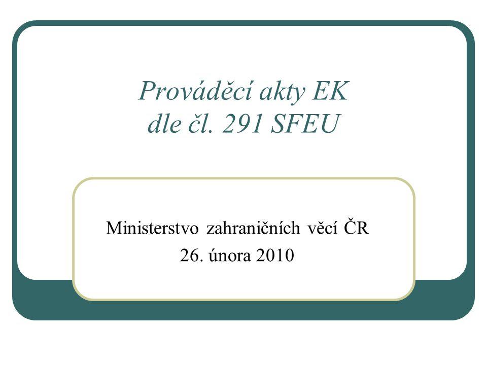 Prováděcí akty EK dle čl. 291 SFEU
