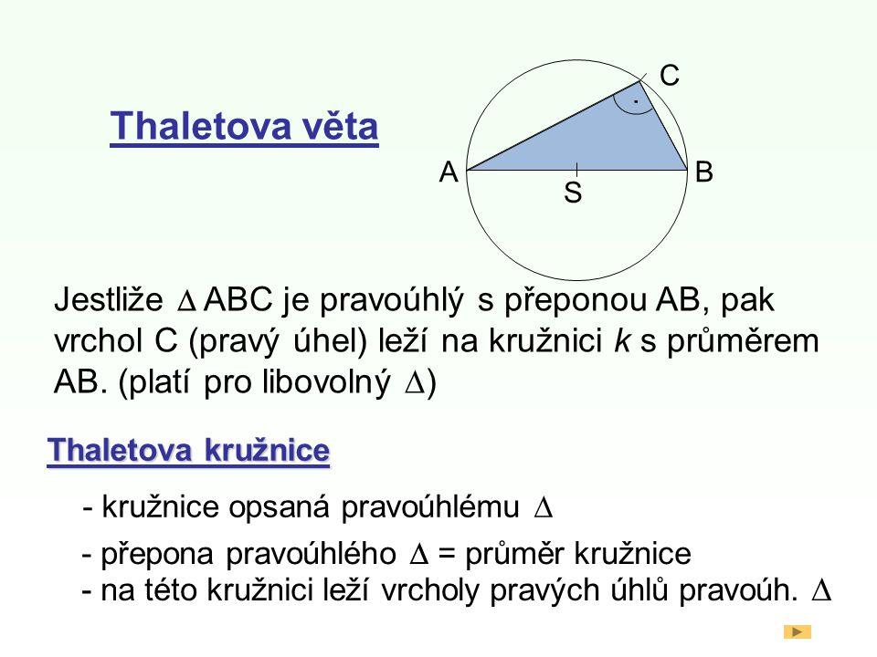 S A. B. C. . Thaletova věta.