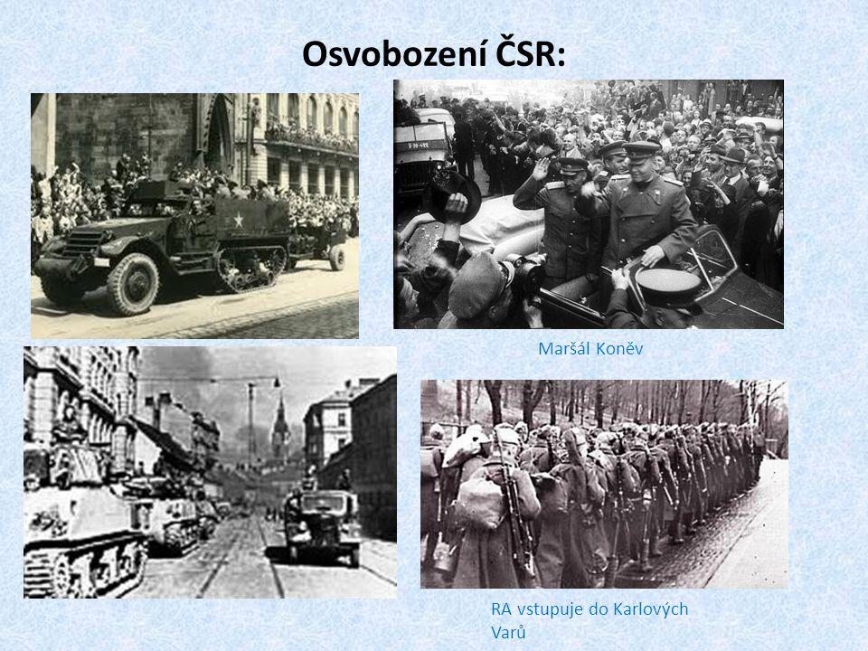 Osvobození ČSR: Maršál Koněv RA vstupuje do Karlových Varů