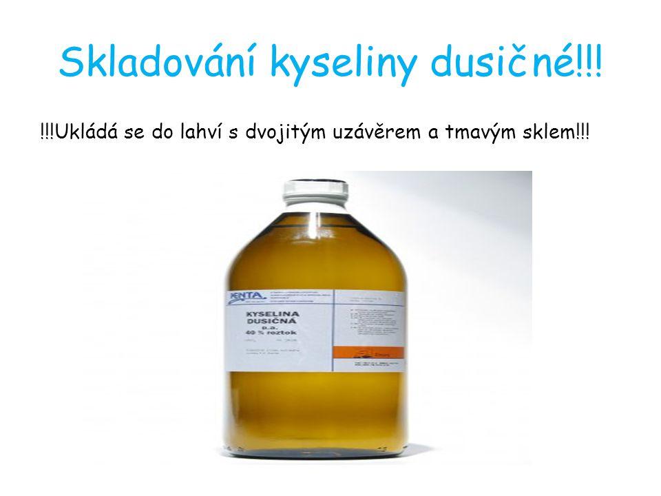 Skladování kyseliny dusičné!!!