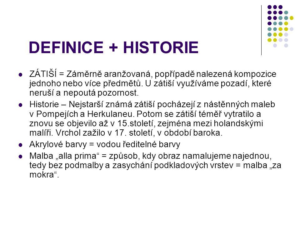 DEFINICE + HISTORIE