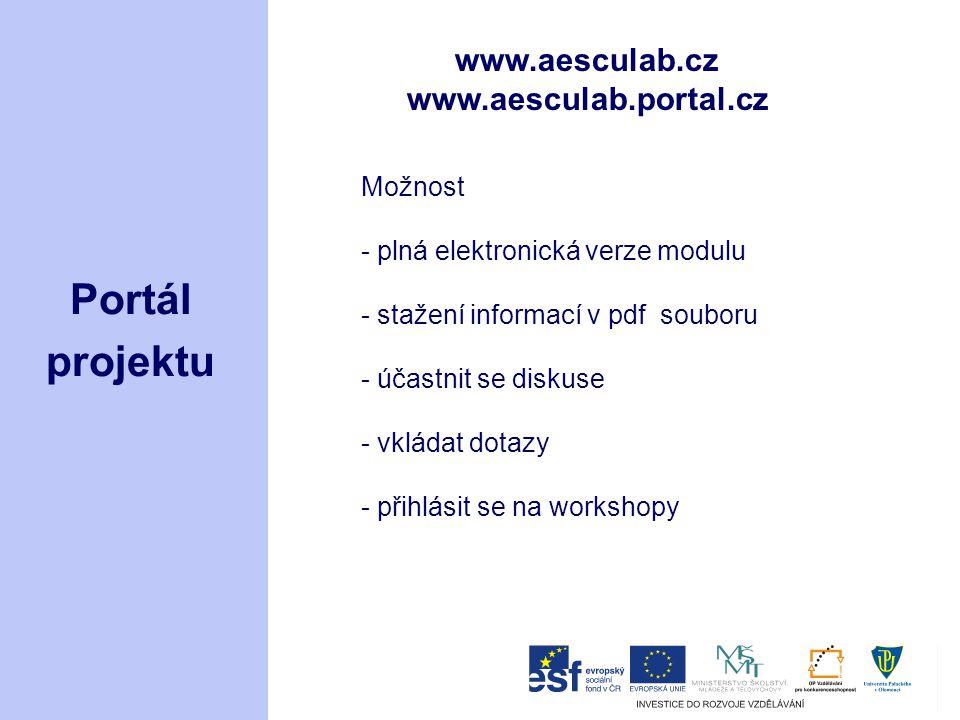 Portál projektu www.aesculab.cz www.aesculab.portal.cz Možnost
