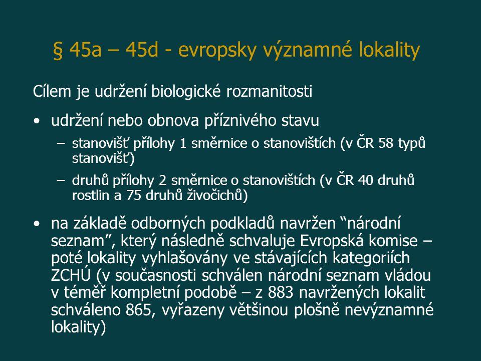 § 45a – 45d - evropsky významné lokality