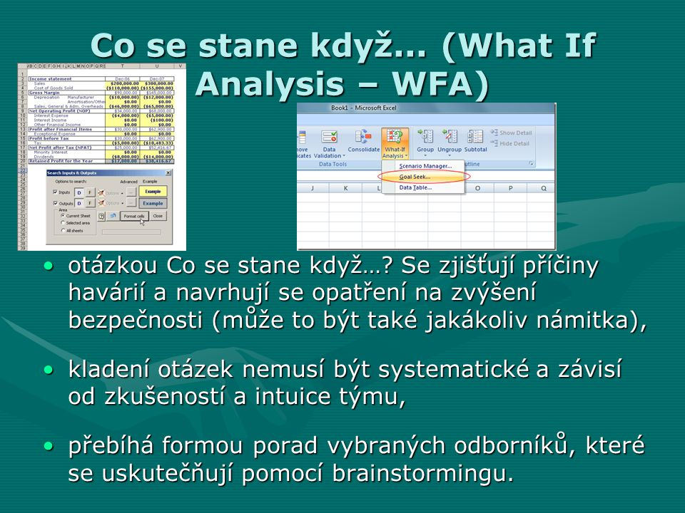 Co se stane když... (What If Analysis – WFA)