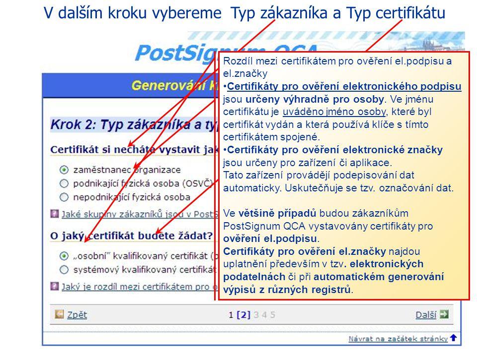 V dalším kroku vybereme Typ zákazníka a Typ certifikátu