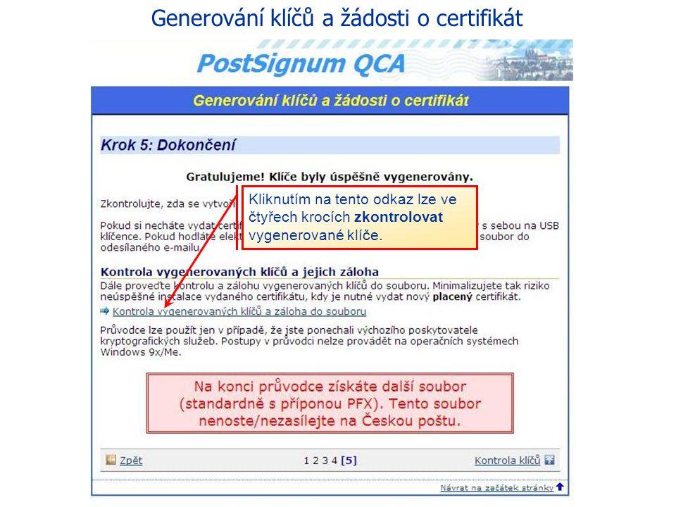 Generování klíčů a žádosti o certifikát