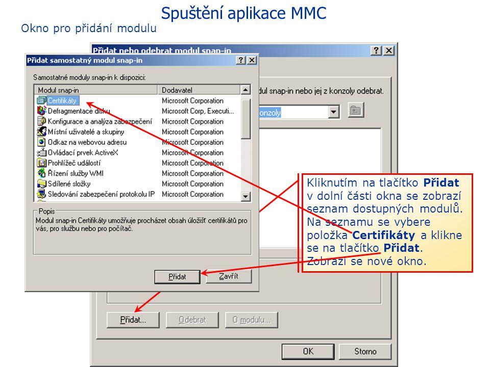 Spuštění aplikace MMC Okno pro přidání modulu