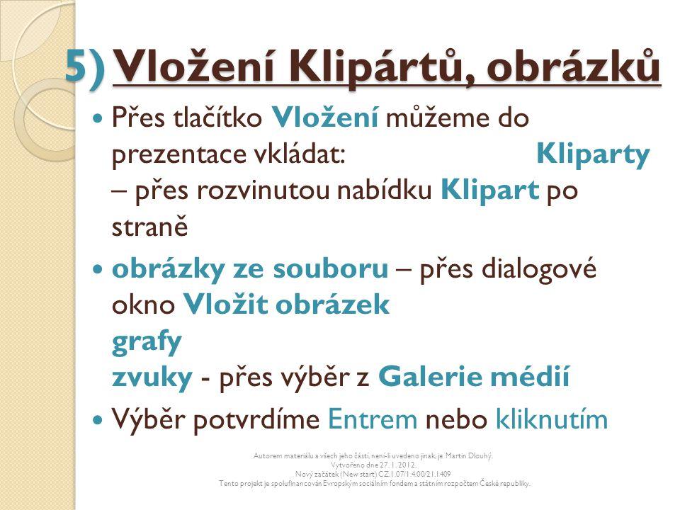 5) Vložení Klipártů, obrázků