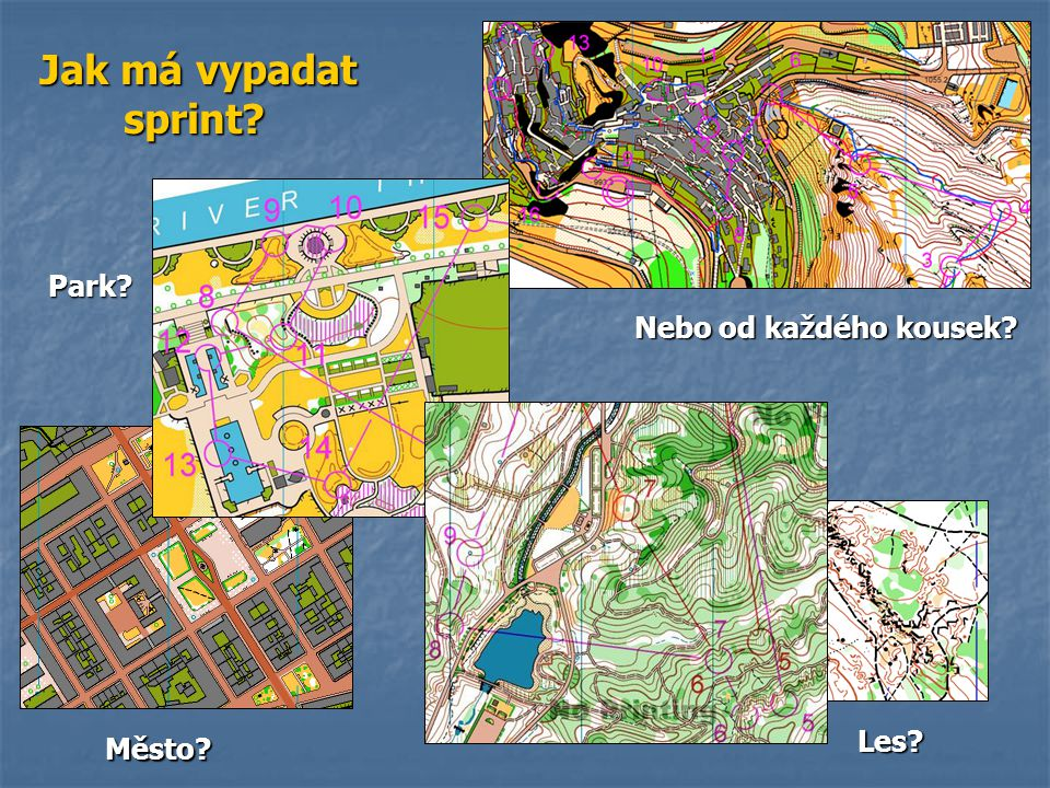 Jak má vypadat sprint Park Nebo od každého kousek Les Město