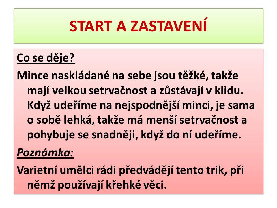 START A ZASTAVENÍ
