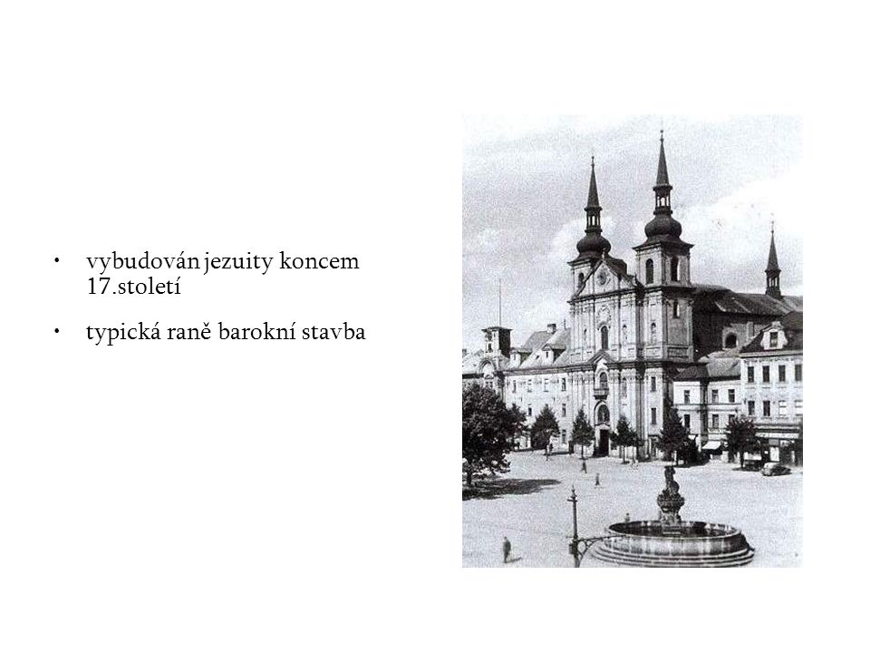 vybudován jezuity koncem 17.století