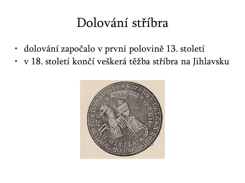 Dolování stříbra dolování započalo v první polovině 13. století