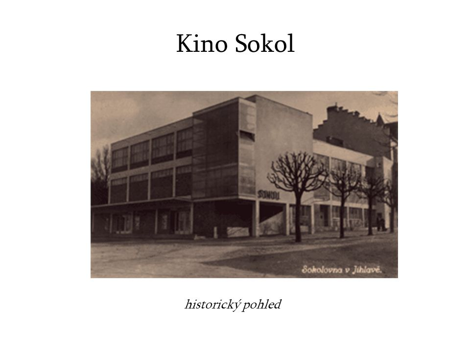 Kino Sokol historický pohled
