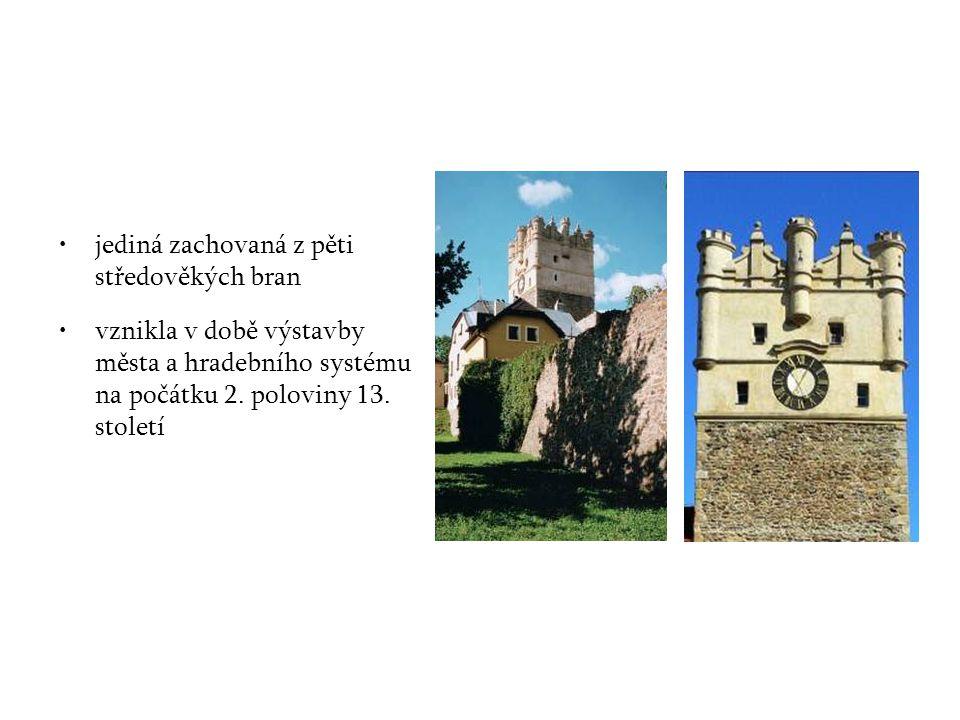 jediná zachovaná z pěti středověkých bran