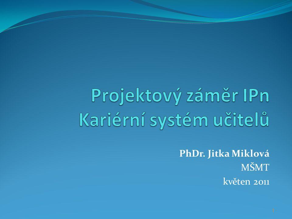 Projektový záměr IPn Kariérní systém učitelů