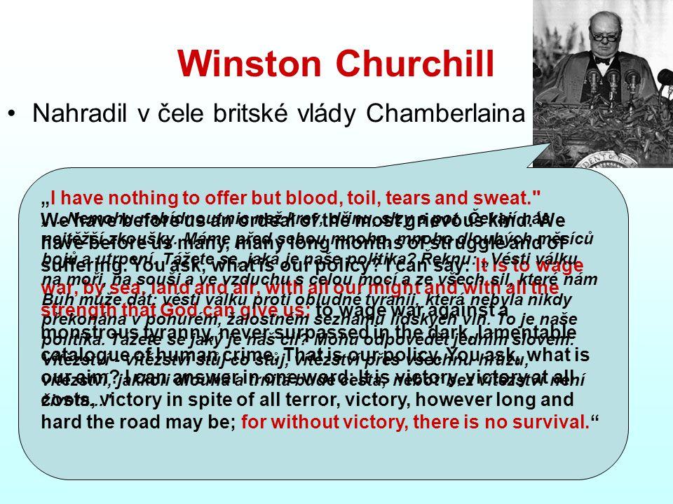 Winston Churchill Nahradil v čele britské vlády Chamberlaina
