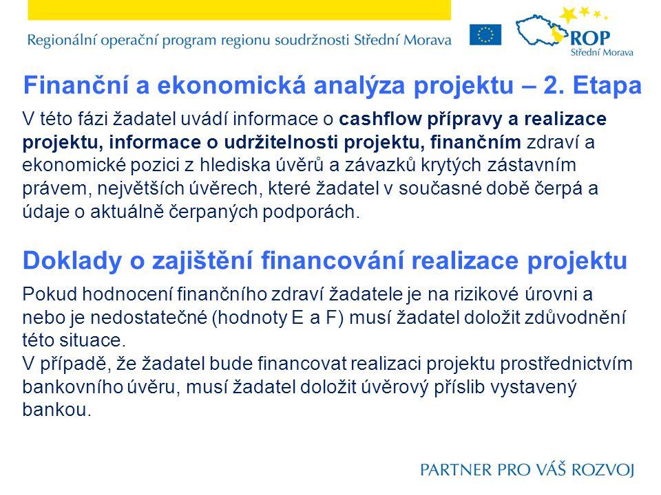 Finanční a ekonomická analýza projektu – 2. Etapa