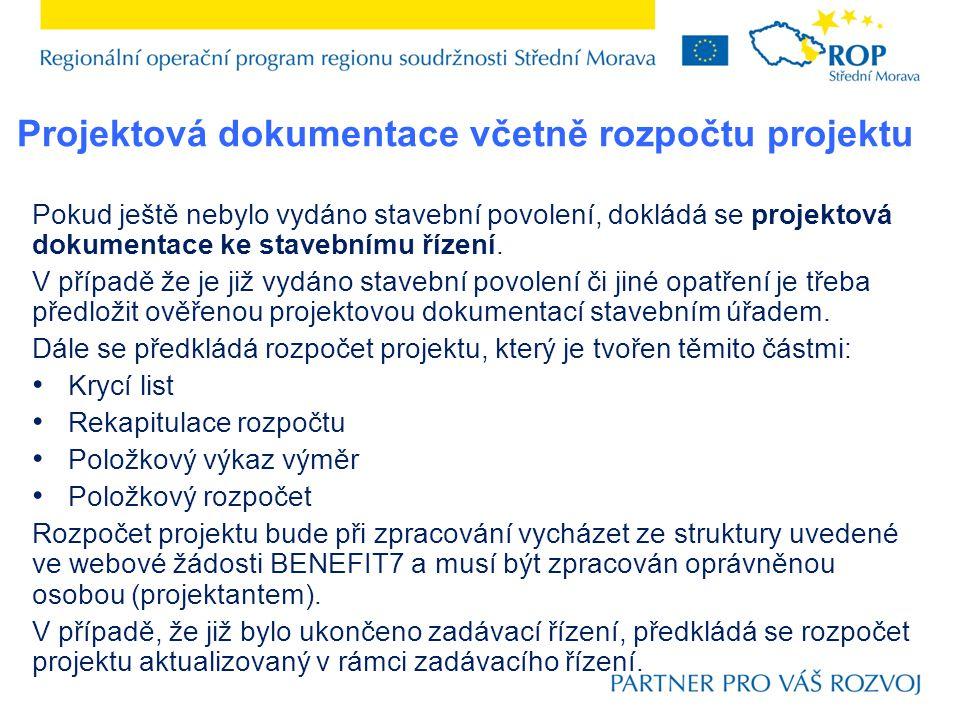 Projektová dokumentace včetně rozpočtu projektu
