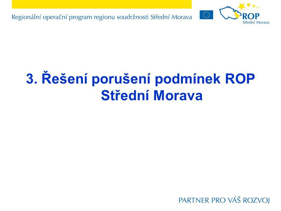 3. Řešení porušení podmínek ROP Střední Morava