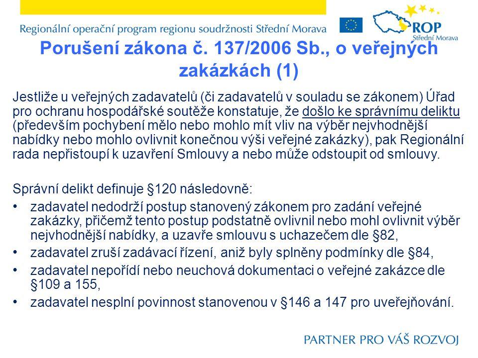 Porušení zákona č. 137/2006 Sb., o veřejných zakázkách (1)