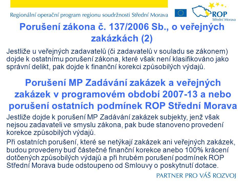 Porušení zákona č. 137/2006 Sb., o veřejných zakázkách (2)