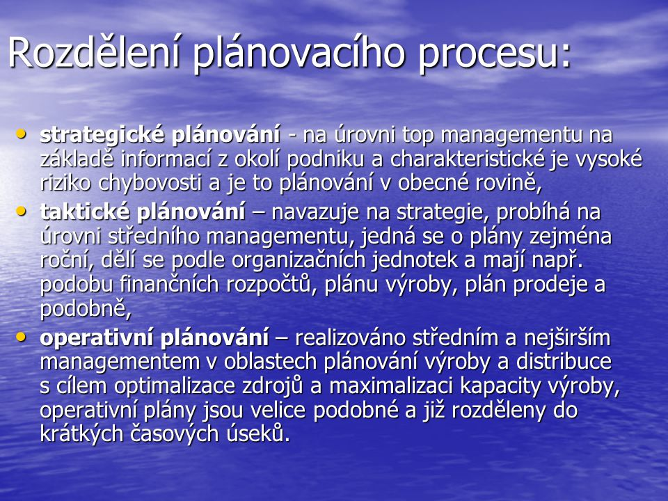 Rozdělení plánovacího procesu: