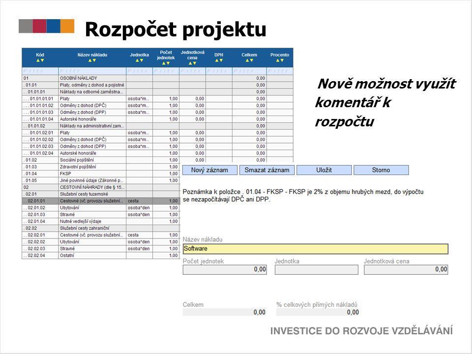 Rozpočet projektu Nově možnost využít komentář k rozpočtu