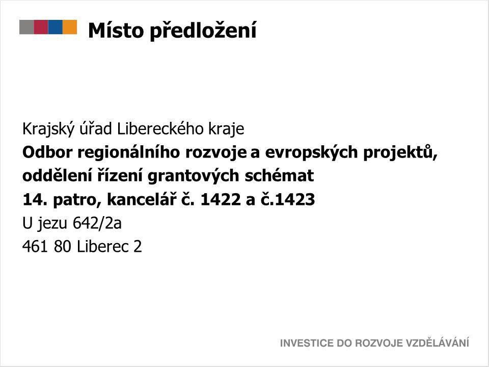 Místo předložení Krajský úřad Libereckého kraje