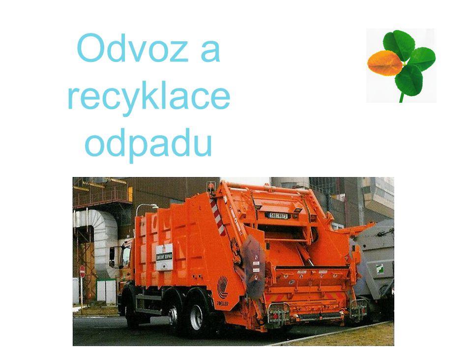 Odvoz a recyklace odpadu