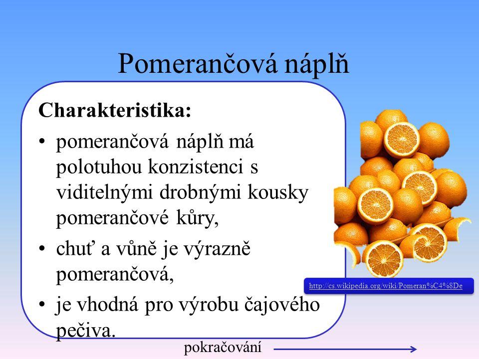 Pomerančová náplň Charakteristika: